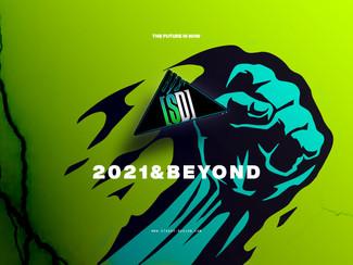 2021 & BEYOND