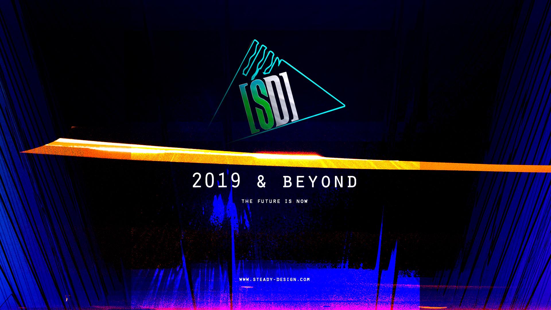 2019 and beyond