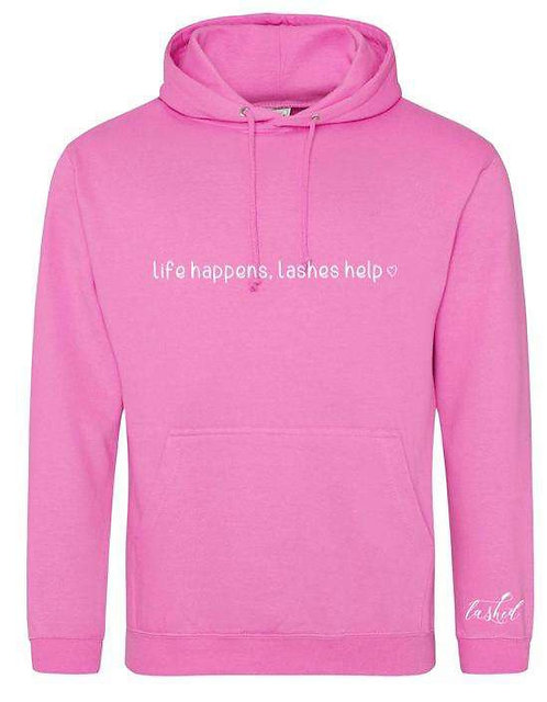 "Lashed ""Life Happens, lashed help"" hoodie"