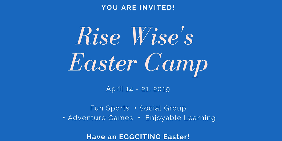 Rise Wise Easter Camp