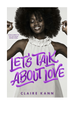 'Let's Talk About Love' Book Review: What Does the A Stand For?