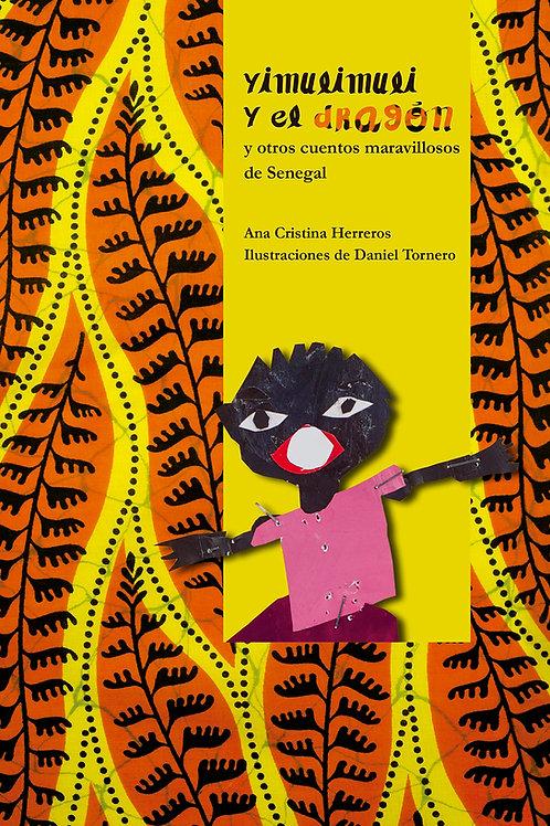Yimulimuli y el dragón, y otros cuentos maravillosos de Senegal