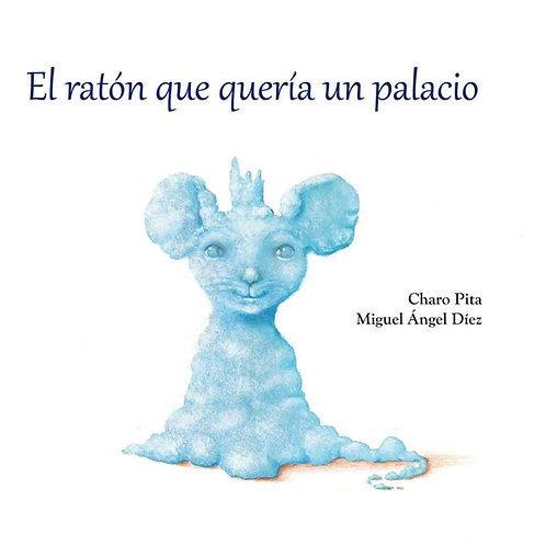 El ratón que quería un palacio