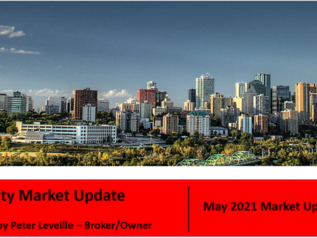 May 2021 Real Estate Market Update for Edmonton & Area