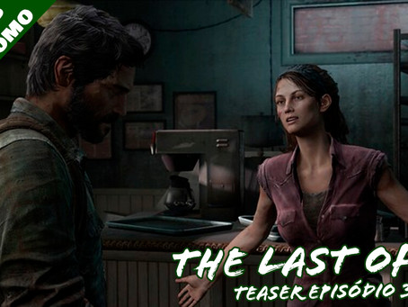 THE LAST OF US - Teaser Episódio 3 (Séries da Treta)