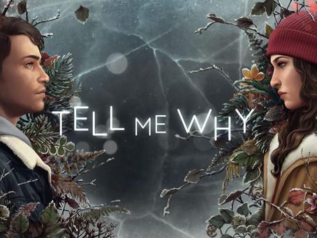 Primeiro episódio de Tell Me Why está gratuito para todos