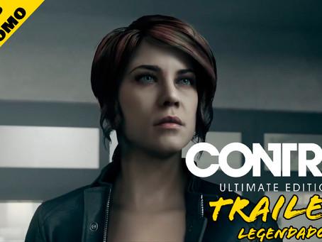 Control Ultimate Edition - Trailer de lançamento | Legendado