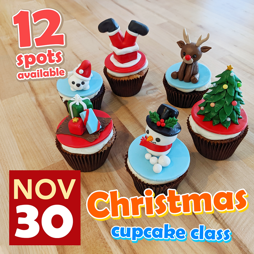 Christmas Cupcake Class Nov 30, 2019