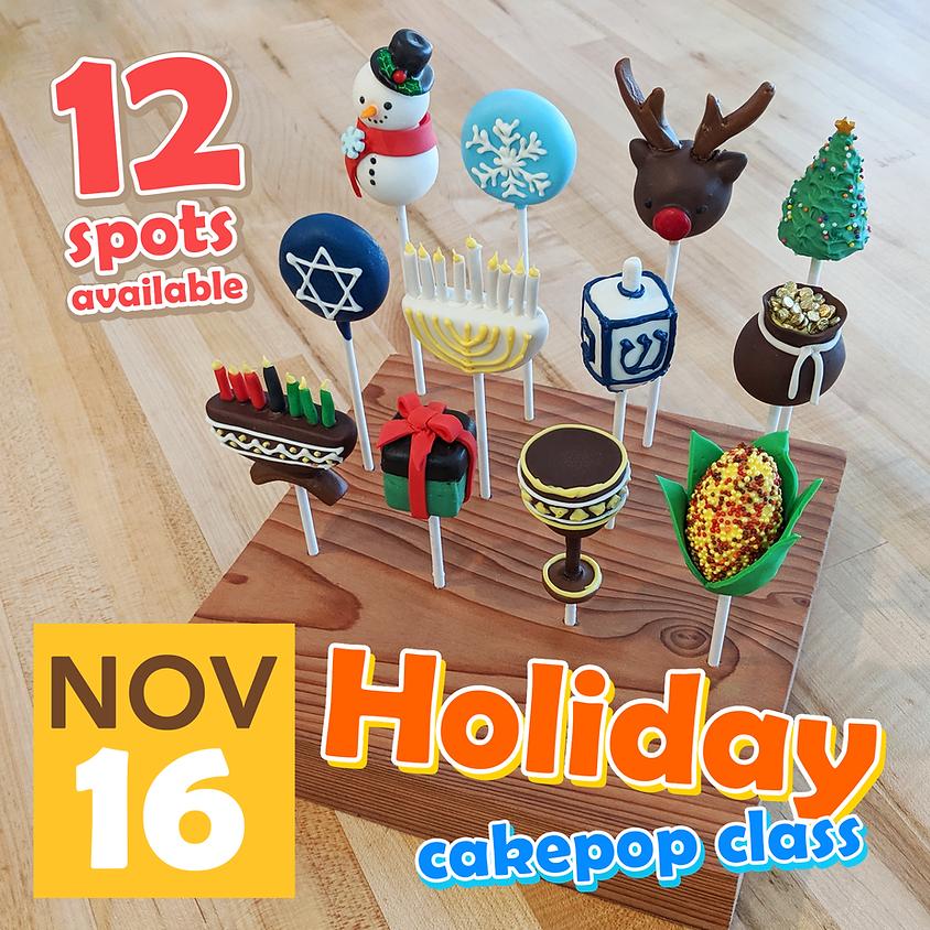 Holiday Cake Pop Class Nov 16, 2019