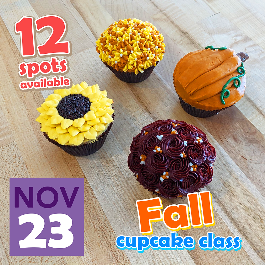 Fall Cupcake Class Nov 23, 2019