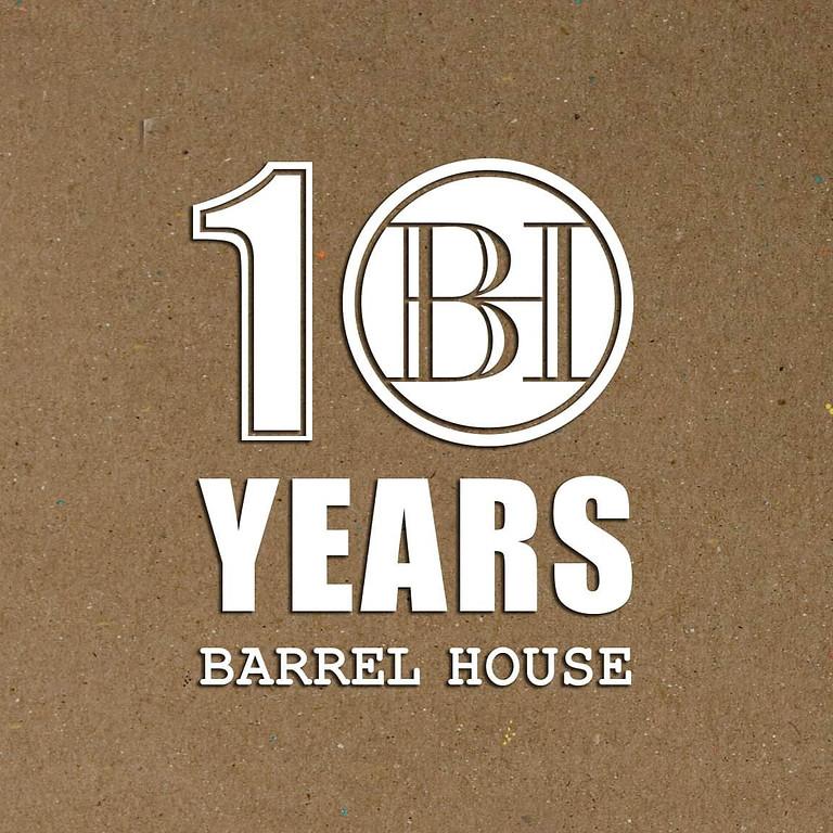 10 Years Barrel House