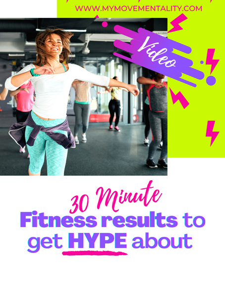 30 Minute Fitness Results to get HYPE about