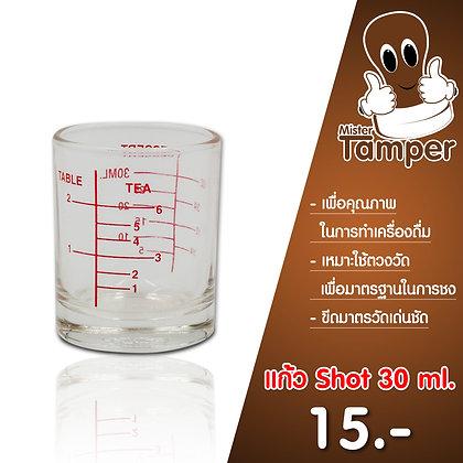 แก้ว Shot 30 ml.