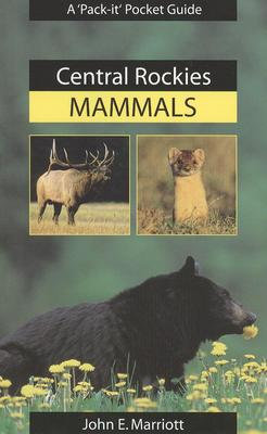 Central Rockies Mammals - 2nd Edition