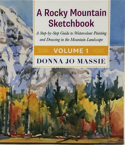 A Rocky Mountain Sketchbook Volume 1