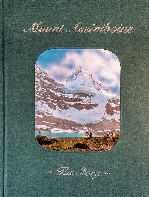 Mount Assiniboine, The Story