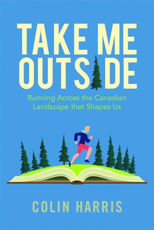 Take Me Outside