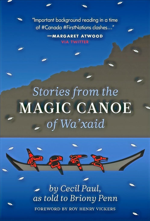 Stories from the Magic Canoe of Wa'xaid