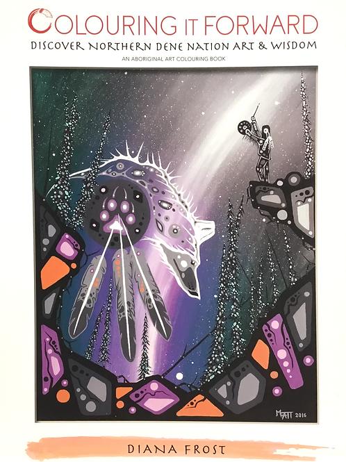 Colouring it Forward: Discovering Northern Dene Nation Art & Wisdom