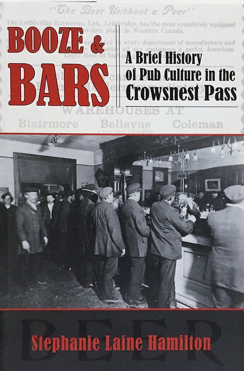 Booze & Bars: A Brief History of Pub Culture in the Crowsnest Pass