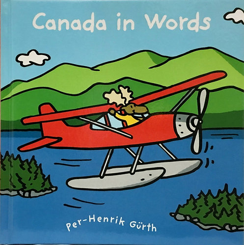 Canada In Words: Ages 2 +