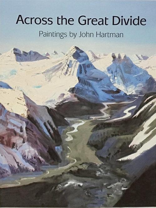 Across the Great Divide: John Hartman