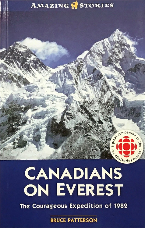Canadians on Everest The Courageous Expedition of 1982