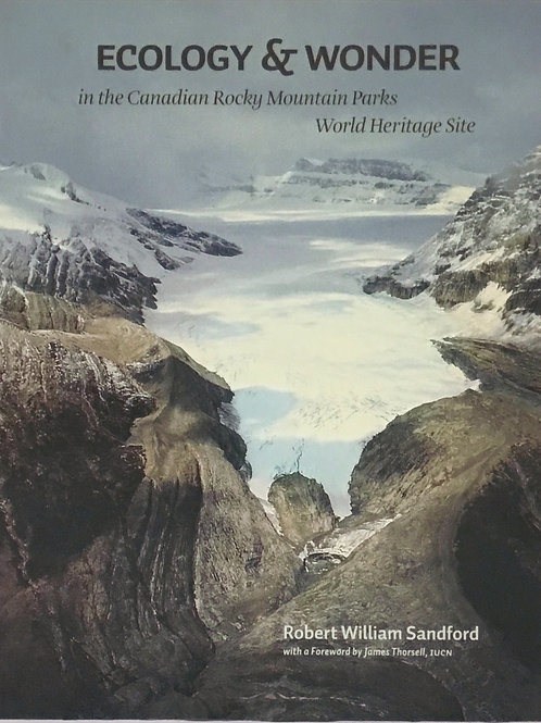 Ecology & Wonder in the Canadian Rocky Mountain Parks