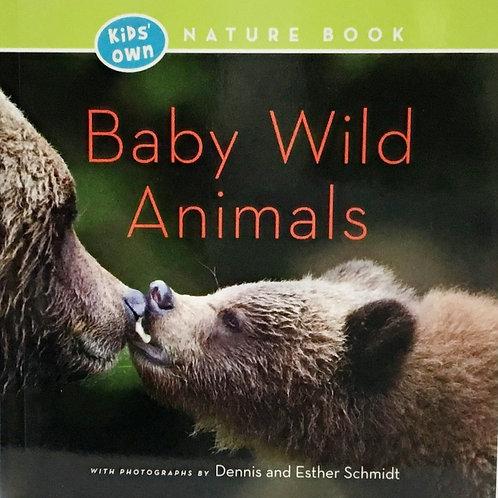 Baby Wild Animals: Ages 2 +