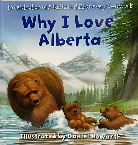 Why I Love Alberta: Ages 1 +