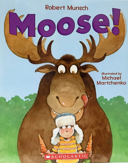 Moose: Ages 3 +