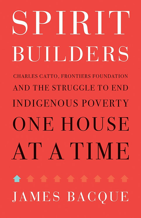 Spirit Builders: Charles Catto, Frontiers Foundation...