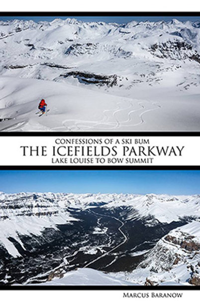 Confessions of a Ski Bum: The Icefields Parkway: Lake Louise to Bow Summit