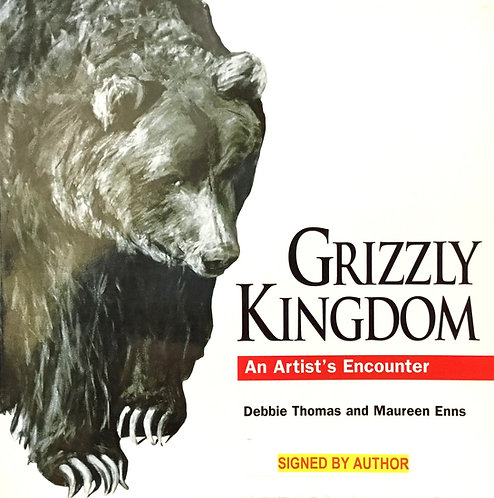 Grizzly Kingdom: an Artist's Encounter