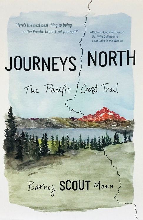 Journey's North: The Pacific Crest Trail