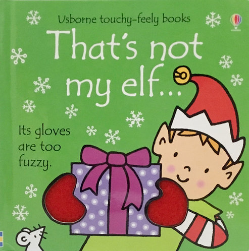 It's Not My Elf: Ages 1 +
