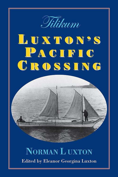 Tilikum Luxton's Pacific Crossing