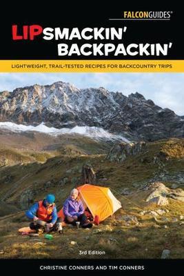 Lipsmackin': Trail Tested Recipes