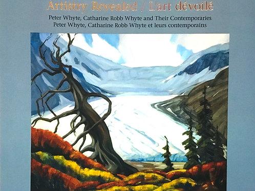 Artistry Revealed: Peter & Catharine Whyte