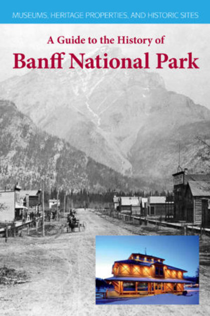 A Guide to the History of Banff National Park