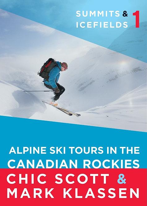 Summits & Icefields 1 Alpine Ski Tours in the Canadian Rockies