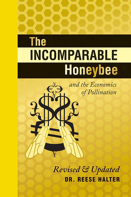 The Incomparable Honeybee and the Economics of Pollination