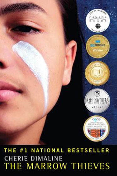 The Marrow Thieves: Ages 13 +