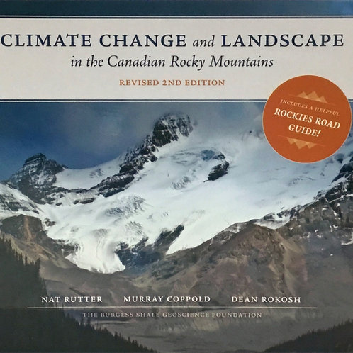 Climate Change and Landscape in the Canadian Rocky Mountains 2nd Edition