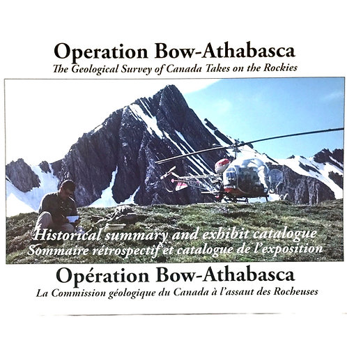Operation Bow-Athabasca: The Geological survey of Canada Takes on the Rockies