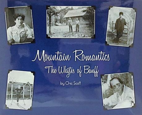 Mountain Romantics - The Whytes of Banff