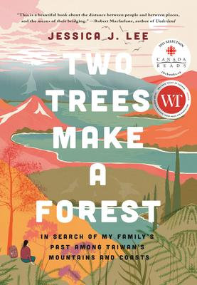 Two Trees Make a Forest: In Search of My Family's Past Among Taiwan's Mountains