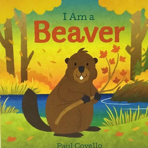 I Am Beaver: Ages 1 +