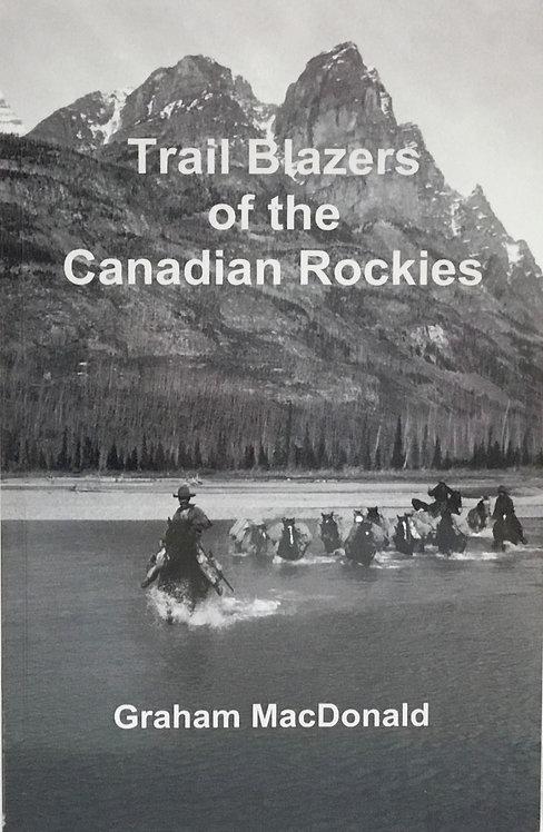 Trail Blazers of the Canadian Rockies