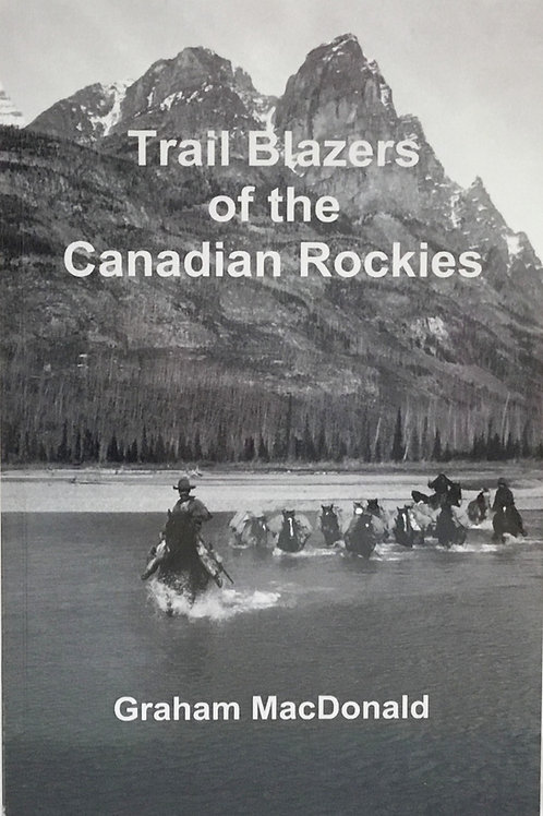 Trail Blazers of the Canadian Rockies